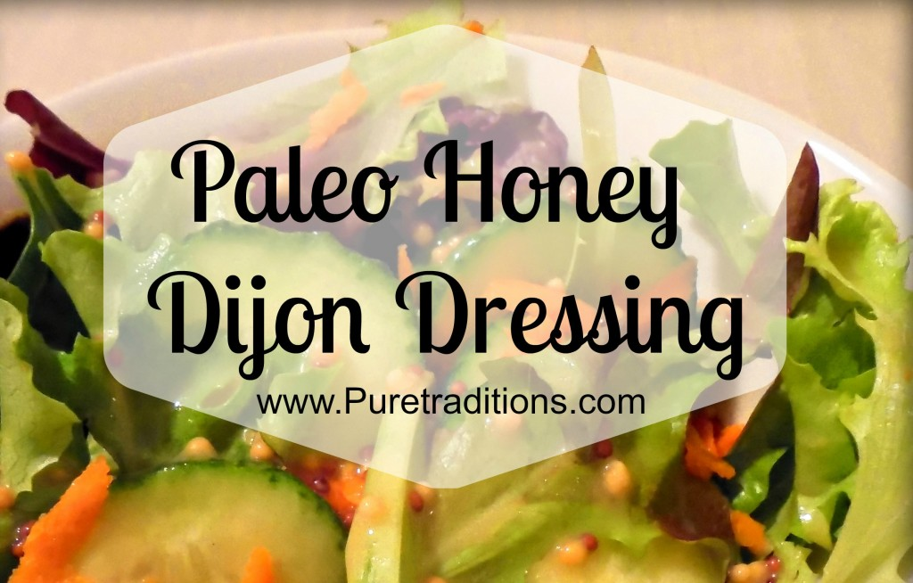 honey dijon dressing paleo
