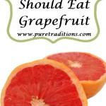 5 Reasons Why You Should Eat Grapefruit