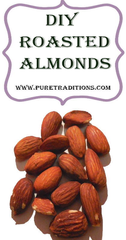 DIY Roasted Almonds