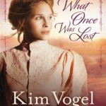 What Once Was Lost Kim Vogel Sawyer – Book Review