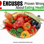 2 Excuses Proven Wrong About Eating Healthy