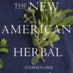 The New American Herbal : Book Review