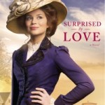 Surprised By Love – Julie Lessman :Book Review