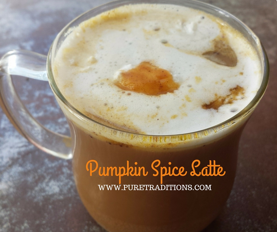Pumpkin Spice Latte Recipe - Pure Traditions