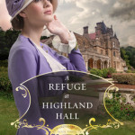 A Refuge At Highland Hall : Book Review