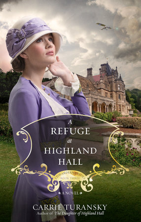 A Refuge At Highland Hall : Book Review Pure Traditions