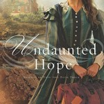 Undaunted Hope Book Review