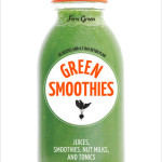 Green Smoothies by Fern Green : Book Review