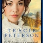 A Treasure Concealed By Tracie Peterson : Book Review