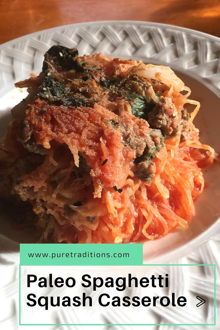 Paleo Spaghetti Squash Casserole - Pure Traditons #paleo