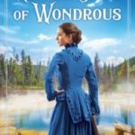 Nothing Short Of Wonderous: Book Review