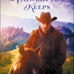 A Cowboy For Keeps: Book Review