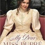 My Dear Miss Dupré: Book Review