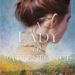 A Lady In Attendance : Book Review